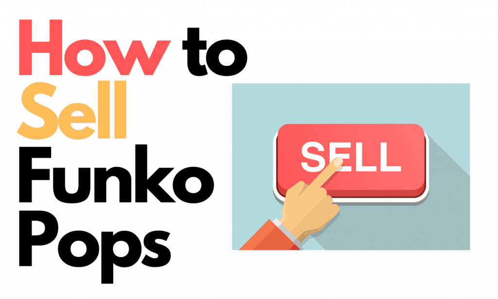 how to sell funko pops
