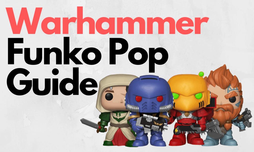 Warhammer Funko Pops