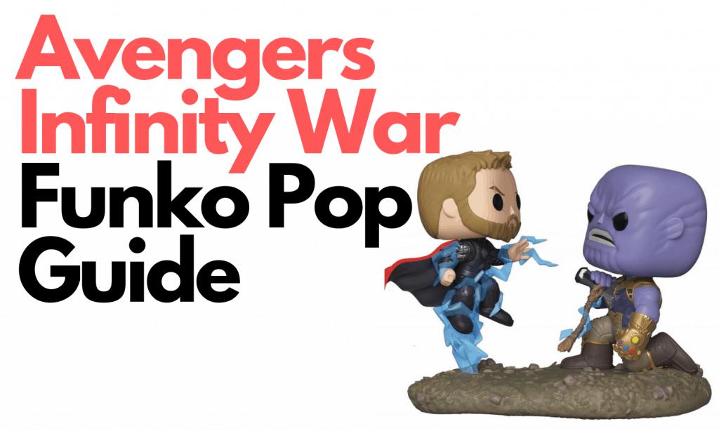 Avengers Infinity War Funko Pop