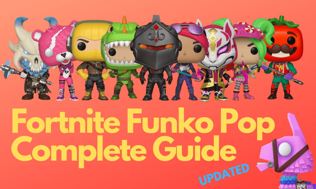 Fortnite Funko Pop Guide