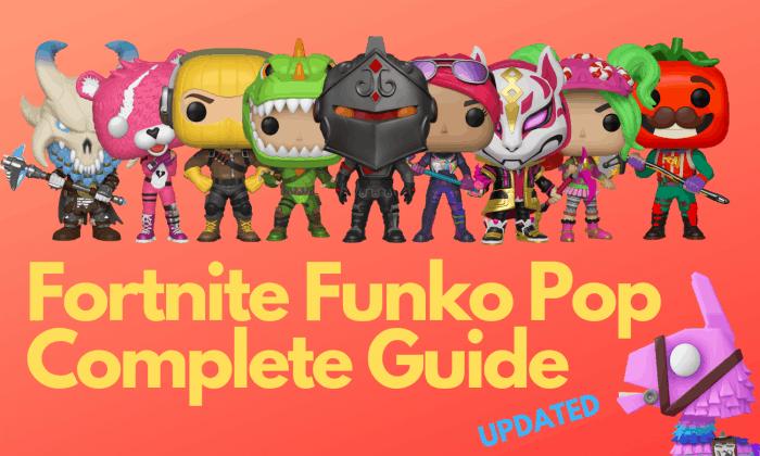 Fortnite Funko Pop Guide
