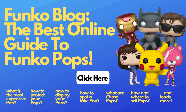 Funko Blog Guide to Funko Pops