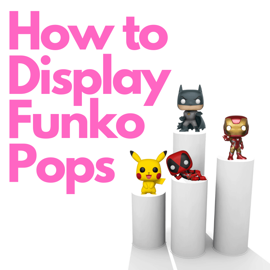 How to Display Funko Pops